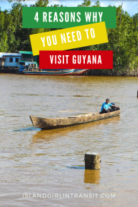 Travel Bucket List: Why You Need to Visit Guyana
