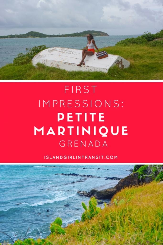 First Impressions: Petite Martinique