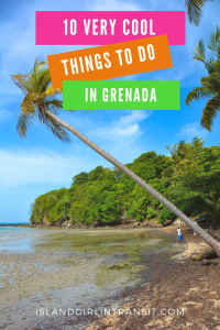 Caribbean Travel: 10 Things You Must Do in Grenada