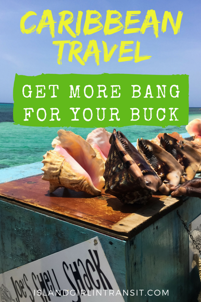 #Caribbean #Travel: How to Get More Back For Your Buck
