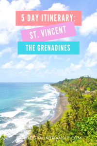 Caribbean Travel: 5 Day St. Vincent and The Grenadines Itinerary