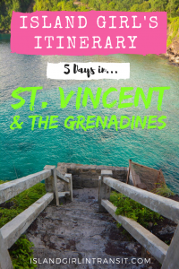 #Travel Itinerary: St. Vincent and The Grenadines