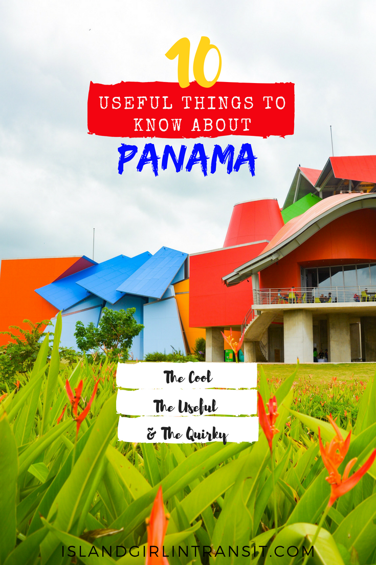 Useful Things Travelers Should Know About Panama