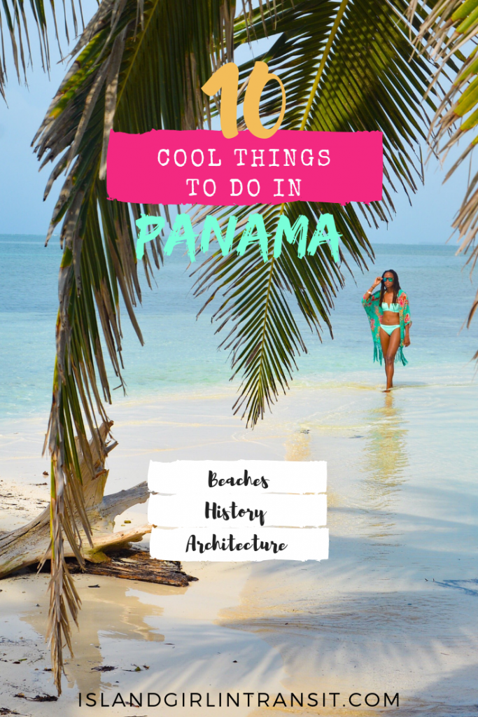 10 Cool Things to do in Panama