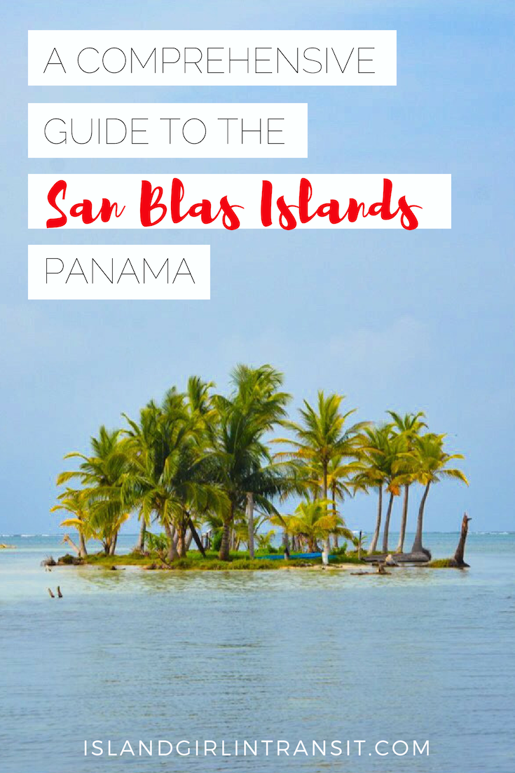 Guide to San Blas Islands