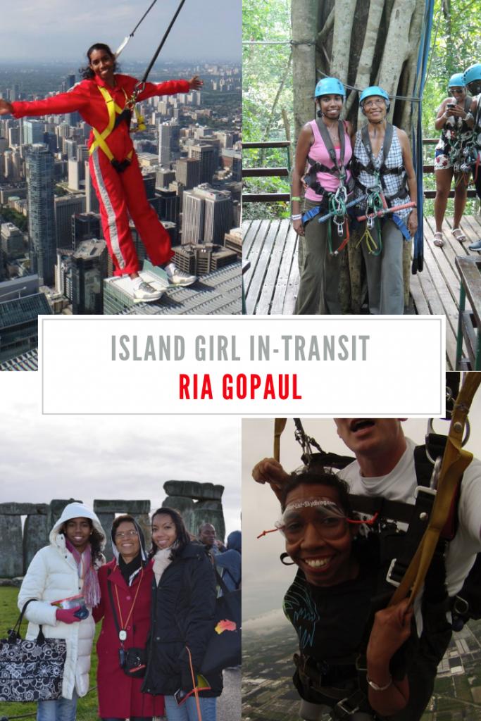 Island Girl In-Transit: Ria Gopaul