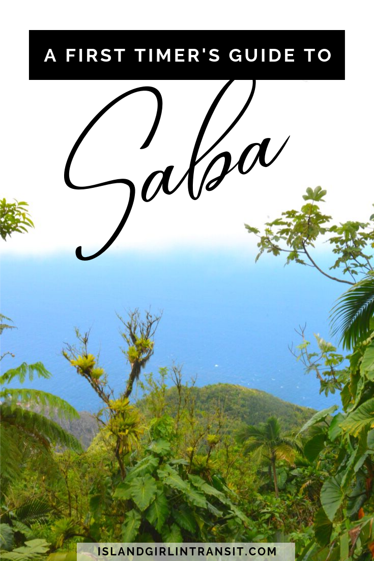 Caribbean Travel: First Timer's Guide to Saba
