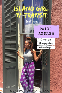 Island Girl In-Transit: Paige Andrew